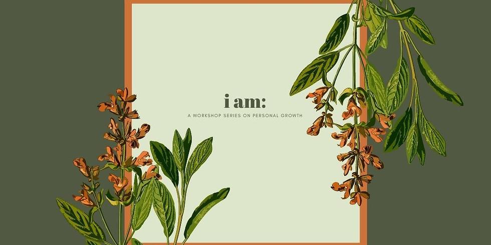 I am: Series