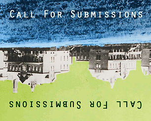 "Historic buildings of the Mimico Asylum appear upside down with blue grass at the top and green sky below. Words ""Call for Submissions"" appear on the grass and sky."