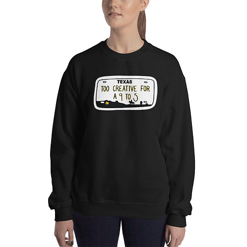 Too Creative Unisex Sweatshirt