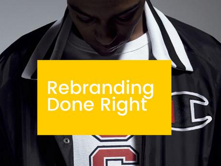 Rebranding Done Right