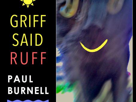 New Album due: 'Griff Said Ruff'