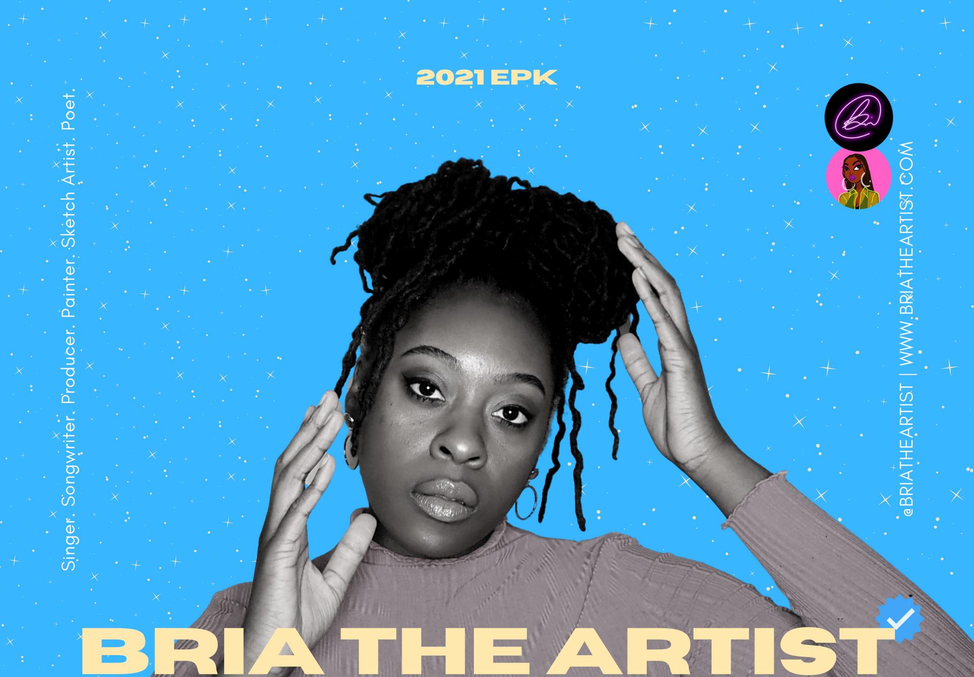 Bria The Artist EPK