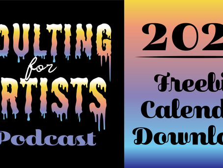 2021 Adulting for Artists Calendar Giveaway