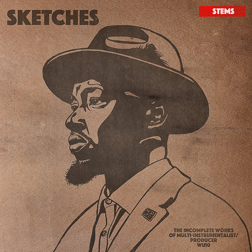 Sketches: The Incomplete Works (Stems and Compositions)