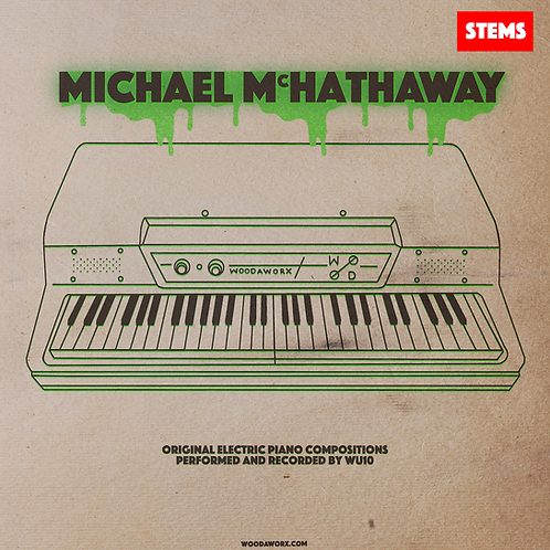 Michael McHathaway (Stems and Compositions)