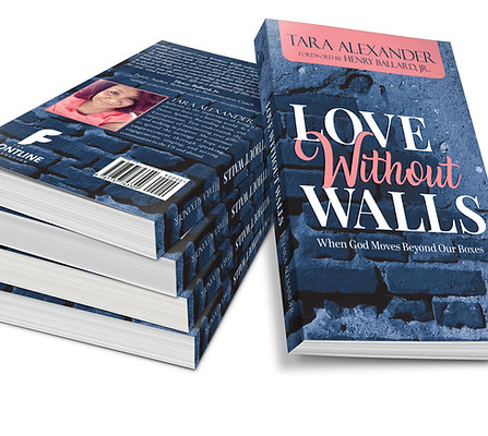 Love Without Walls by Tara Alexander (Signed Paperback )