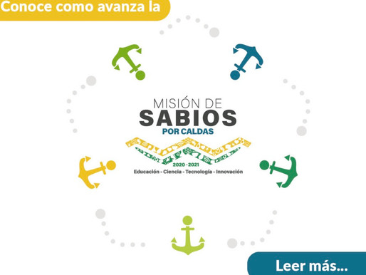 SE INICIA LA SEGUNDA FASE DE LA MISIÓN DE SABIOS POR CALDAS CON CINCO NODOS DE EJECUCIÓN