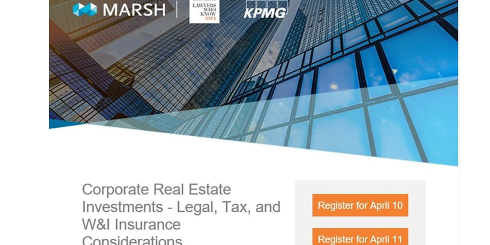 Corporate Real Estate Investments – Legal, Tax, and W&I Insurance Considerations