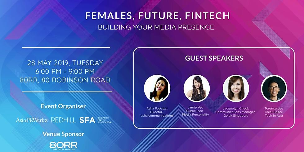 Females, Future, FinTech - Building your Media Presence (1)