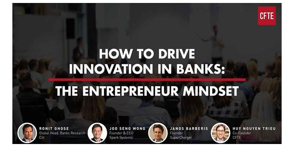 How to Drive Innovation in Banks: The Entrepreneur Mindset