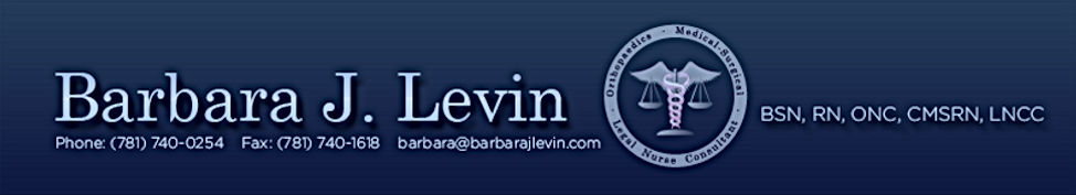 Barbara J. Levin, Legal Nurse Consultant