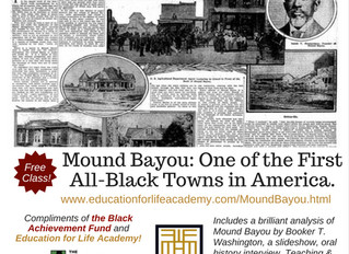 Free Online Black History Class: Mound Bayou: The First Successful All-Black Town in America