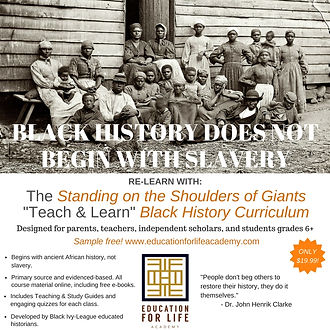 BLACK HISTORY DOES NOT BEGIN WITH SLAVER