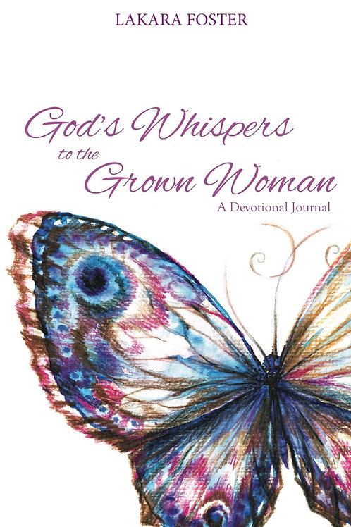 God's Whispers Grown Woman: A Devotional Journal