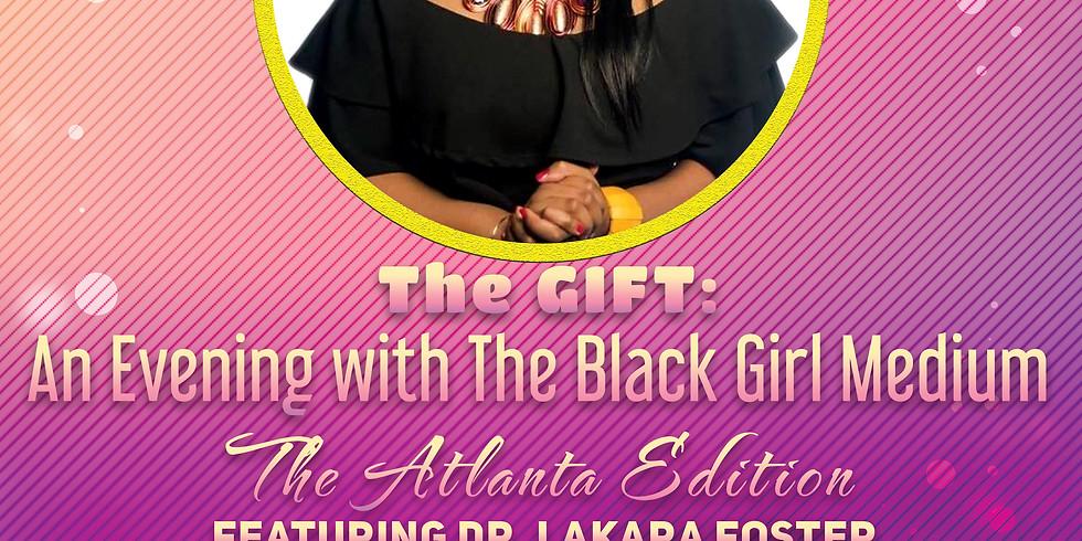 The GIFT: An Evening with The Black Girl Medium - Atlanta