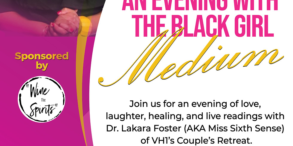 An Evening With The Black Girl Medium - New Orleans