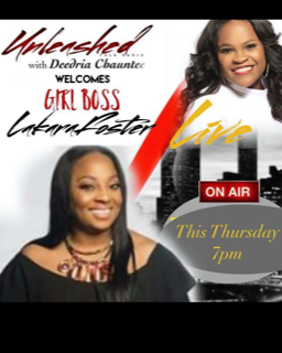 Unleashed with Deedria Chauntee-Girl Boss