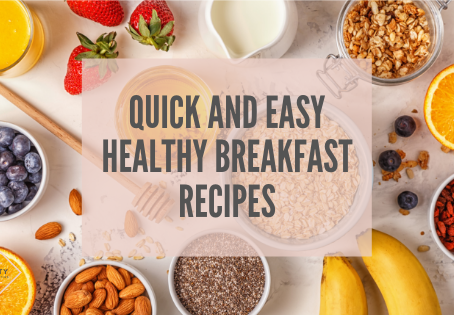 Quick and Easy Healthy Breakfast Recipes