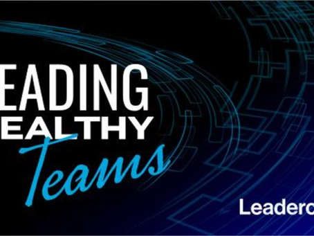 Leadercast Conference -Leading Healthy Teams