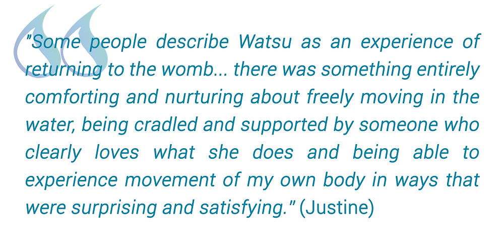 pull out text from a testimonial by a client about her watsu session as an experience of returning to the womb