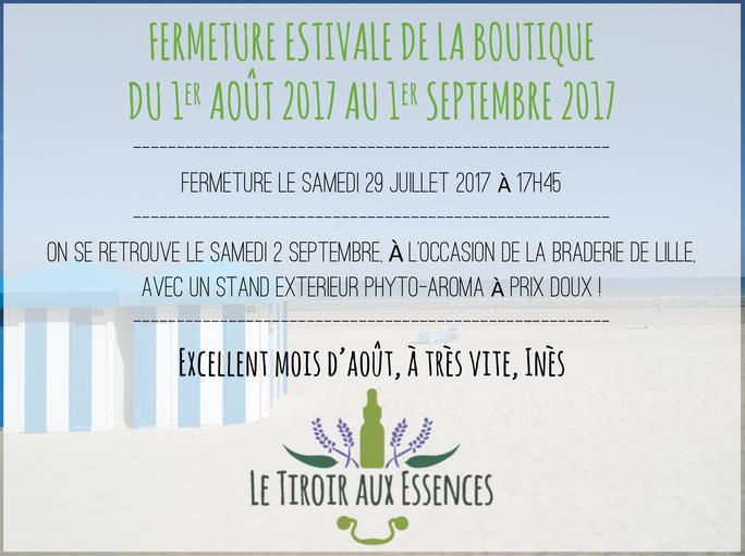 Fermeture estivale - Du 1er Août 2017 au 1er Septembre 2017 inclus
