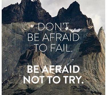 don't be afraid to fail.jpg