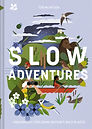 Slow Adventures Tor Macintosh Book Cover