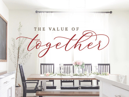 The Value of Together