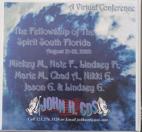 The Fellowship of the Spirit - South Florida - Aug. 21-22, 2020