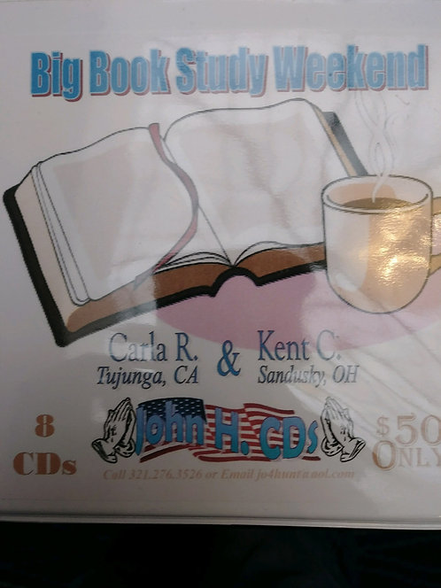 Big Book Study Weekend - Carla R and Kent C