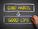 The Habits You Keep Define You