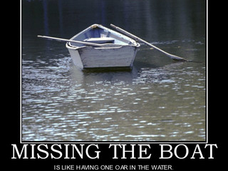Are You Missing The Boat?