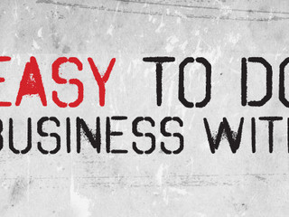 Are You Easy To Do Business With?