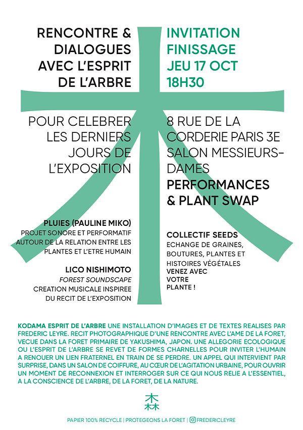 KODAMA ESPRIT DE L'ARBRE EXHIBITION CLOSING EVENT NATURE CONNEXION EVENT EXPERIENCE PROGRAM CURATION ART