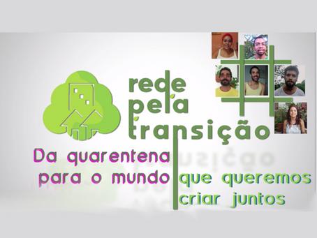 Conheça a #RedePelaTransição - agroecologia e resiliência
