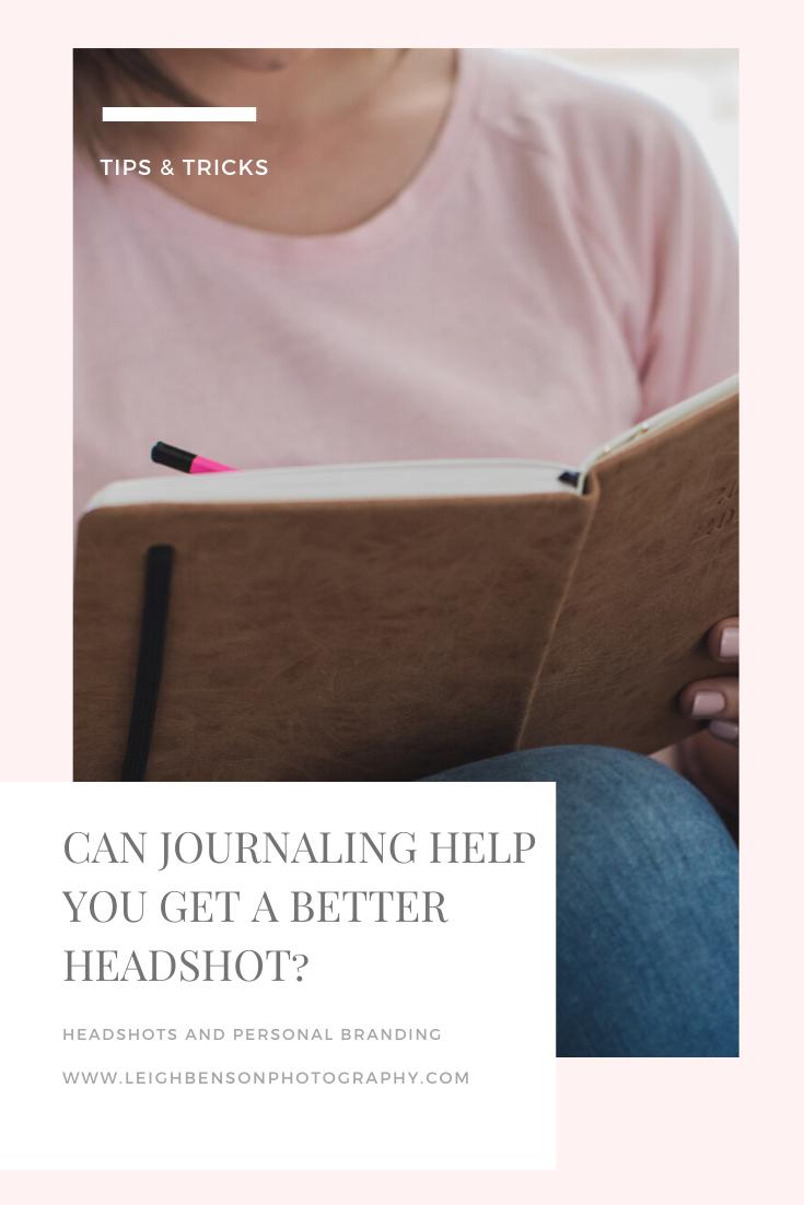 Can journaling help you get a better headshot?
