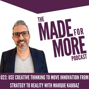 023: Use Creative Thinking to Move Innovation from Strategy to Reality