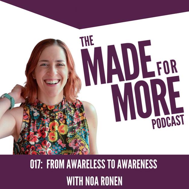 017: AwareLESS to AwareNESS with Noa Ronen