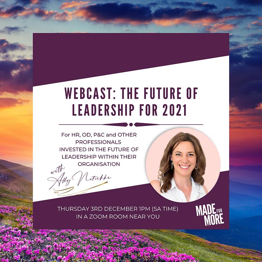 Webcast: The Future of Leadership 2021