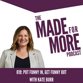 019: Put Funny In, Get Funny Out with Kate Burr