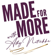 Made For More with Ally Nitschke Logo