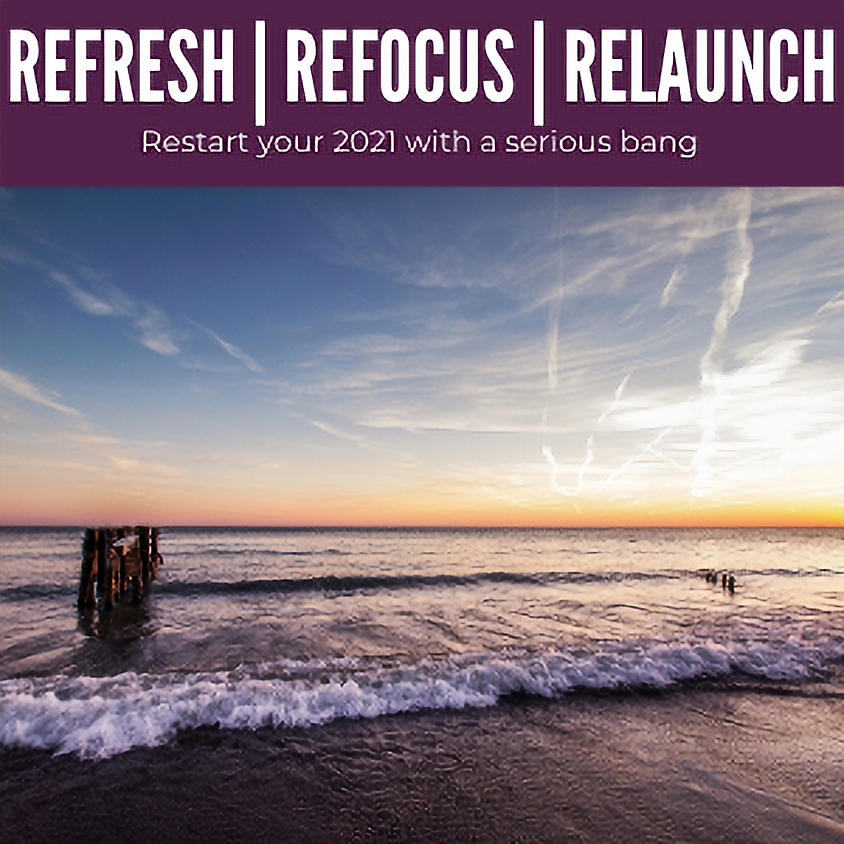 Refresh, Refocus, Relaunch