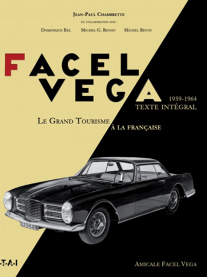 Facel Vega, le grand tourisme à la française