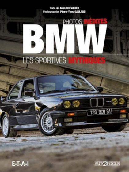 BMW, les sportives mythiques - ETAI