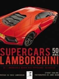 Lamborghini, 50 ans de Supercars