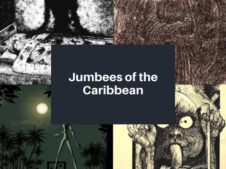 Jumbees of the Caribbean