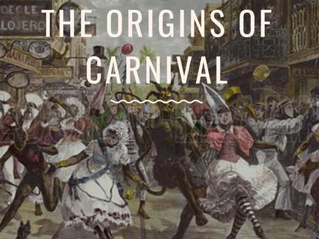 The Origins of Carnival