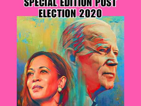 SPECIAL EDITION POST ELECTION 2020 PODCAST