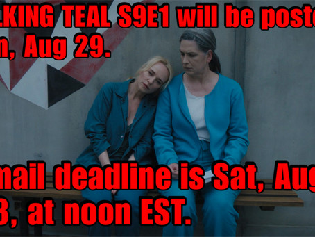 TALKING TEAL S9 E1 IS ON!