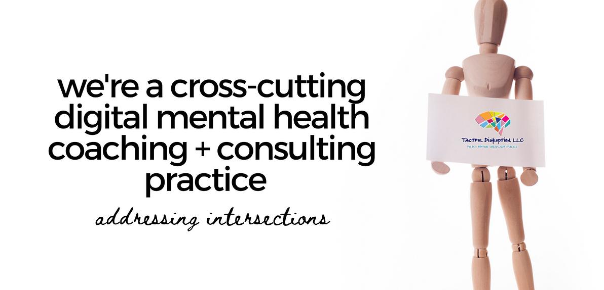 a cross-cutting digital mental health co